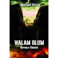 Walam Olum - Mücahit Gezen