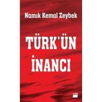 Türk'ün İnancı - Namık Kemal Zeybek