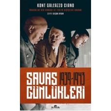 Savaş Günlükleri 1939-1943 - Kont Galeazzo Ciano