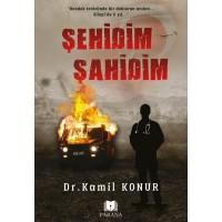 Şehidim Şahidim - Kamil Konur